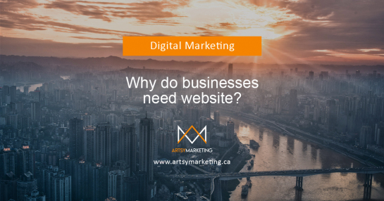 Artsy Marketing - Why do businesses need website?
