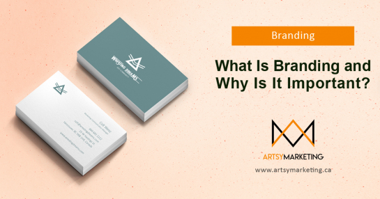 Artsy Marketing - What Is Branding And Why Is It Important?